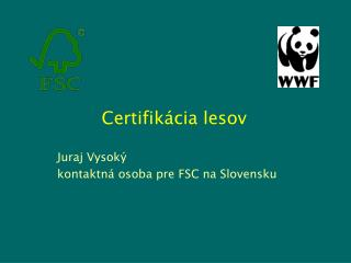 Certifik�cia lesov