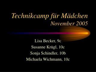 Technikcamp für Mädchen  November 2005