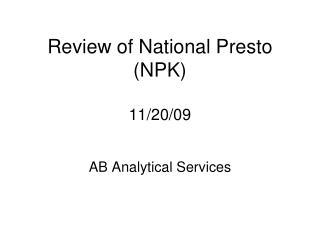 Review of National Presto (NPK) 11/20/09