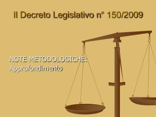 Il Decreto Legislativo n� 150/2009