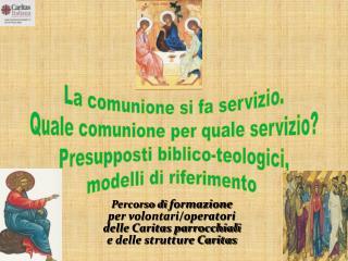 Percorso di  formazione  per volontari/operatori delle Caritas parrocchiali