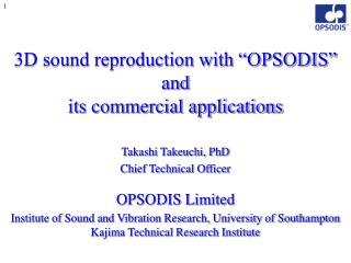 "3D sound reproduction with ""OPSODIS"" and its commercial applications"