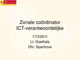 Zonale coördinator ICT-verantwoordelijke