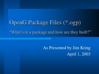 OpenG Package Files (*.ogp)