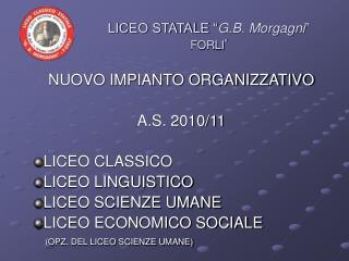 LICEO STATALE � G.B. Morgagni � FORLI �