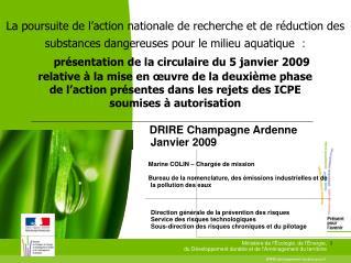 DRIRE Champagne Ardenne Janvier 2009    Marine COLIN – Chargée de mission