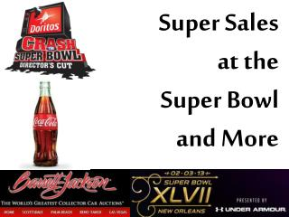 Super Sales  at the  Super Bowl  and More
