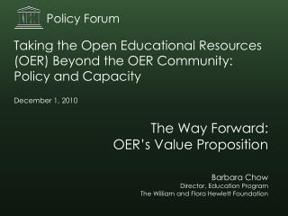 The Way Forward: OER's Value Proposition