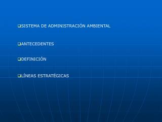 SISTEMA DE ADMINISTRACIÓN AMBIENTAL