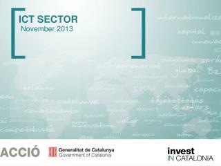 ICT SECTOR   November 2013