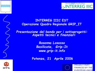 INTERREG IIIC EST Operazione Quadro Regionale GRIP_IT