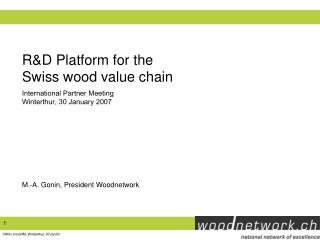 R&D Platform for the  Swiss wood value chain