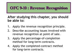 Apply the revenue recognition principle.
