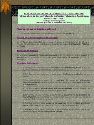 PLAN DE DINAMIZACI ÓN DE LA BIBLIOTECA   CURSO 2007- 2008.