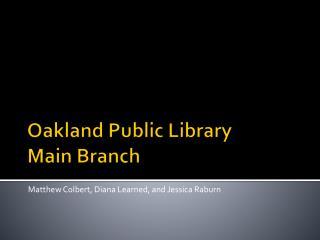 Oakland Public Library Main Branch