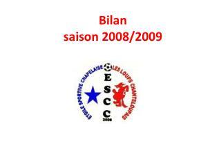 Bilan saison 2008/2009