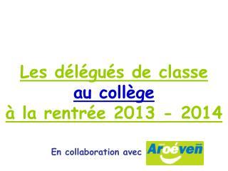Les délégués de classe  au collège à la rentrée 2013 - 2014