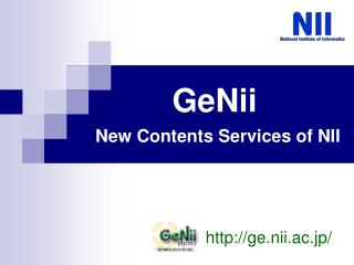 GeNii New Contents Services of NII