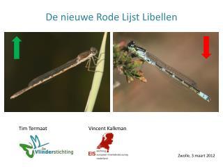 De nieuwe Rode Lijst Libellen