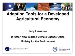 Adaption Tools for a Developed Agricultural Economy Judy Lawrence