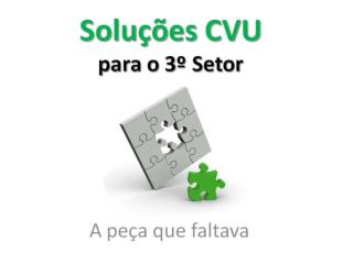 Soluções CVU para o 3º setor Gestão de Pessoas: Voluntários e Funcionários