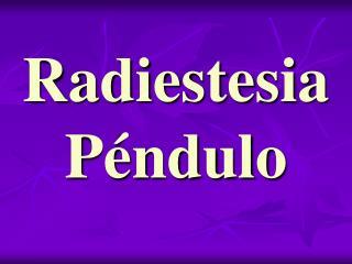 Radiestesia  Péndulo