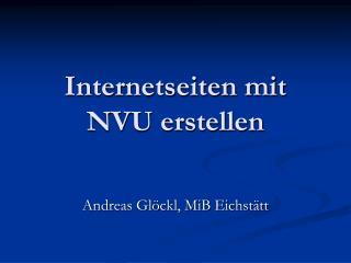 Internetseiten mit NVU erstellen