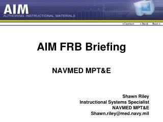 AIM FRB Briefing NAVMED MPT&E