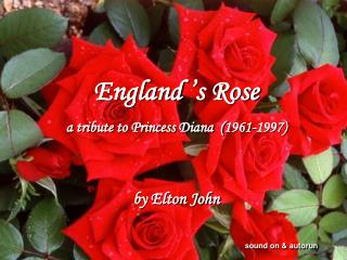 England 's Rose a tribute to Princess Diana  (1961-1997) by Elton John