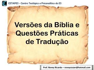 Versões da Bíblia e Questões Práticas de Tradução