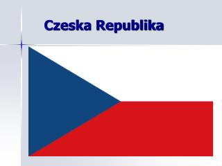 Czeska Republika