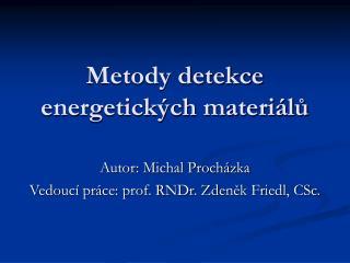 Metody detekce energetických materiálů