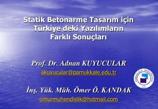 Statik Betonarme Tasarım için Türkiye deki Yazılımların  Farklı Sonuçları