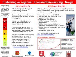 Etablering av regional  snøskredfarevarsling i Norge