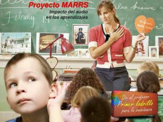 Proyecto MARRS Impacto del audio en los aprendizajes