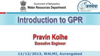 Pravin Kolhe Executive Engineer