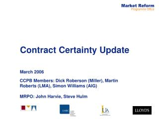 Contract Certainty Update