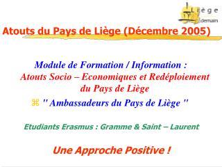 Atouts du Pays de Li�ge (D�cembre 2005)