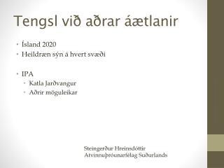 Tengsl við aðrar áætlanir
