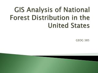 GIS Analysis of National Forest Distribution in the United States