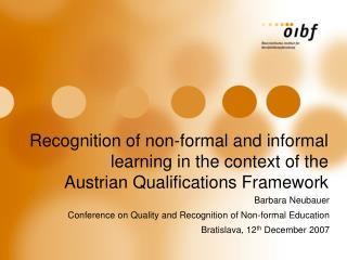 Barbara  Neubauer Conference on Quality and Recognition of Non-formal Education