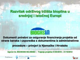 Razvitak odr�ivog tr�i�ta bioplina u srednjoj i isto?noj Europi