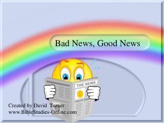 Bad News, Good News