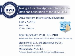 Taking a Proactive Approach to Safety in Utah and Calibration of the HSM SPFs