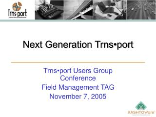 Next Generation Trns•port