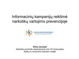 Informacinių kampanijų reikšmė narkotikų vartojimo prevencijoje