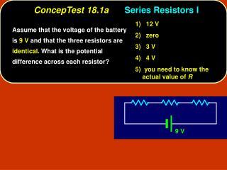 ConcepTest 18.1a Series Resistors I