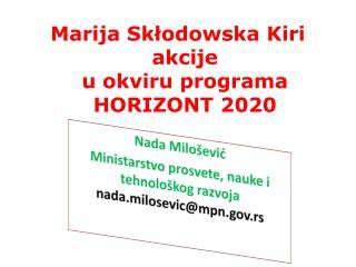 Marija Skłodowska Kiri akcije u  okviru programa HORIZONT 2020