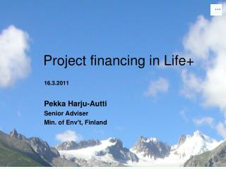 Project financing in Life+