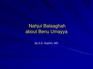 Nahjul Balaaghah about Benu Umayya